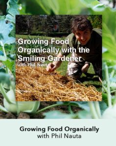 grow organically course Phil Nauta